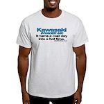 Cold Day - Hot Time - Kawasak Light T-Shirt