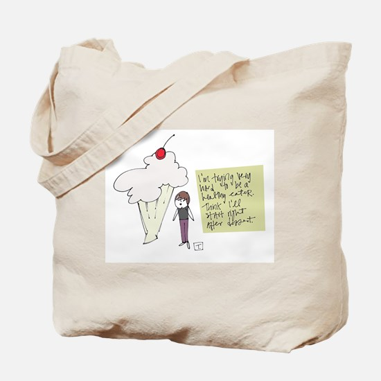 Best of Intentions Tote Bag