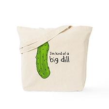 Im Kind of a Big Deal Tote Bag