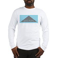 Give Hope Long Sleeve T-Shirt