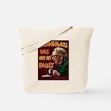 HILLARY BENGHAZI FAULT Tote Bag