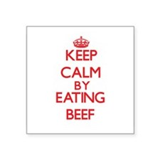 Keep calm by eating Beef Sticker