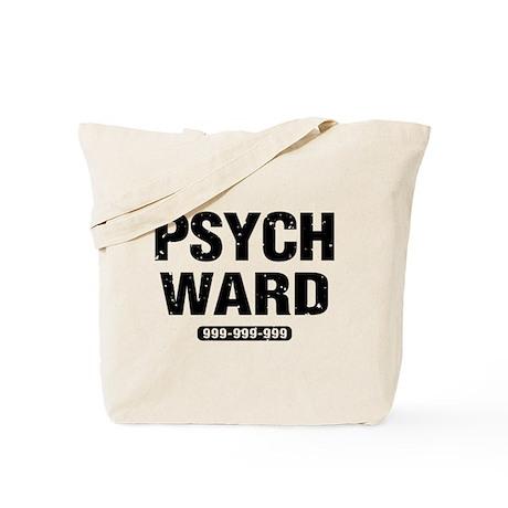 Psych Ward Tote Bag