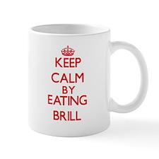 Keep calm by eating Brill Mugs