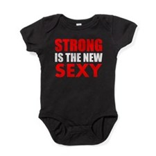 STRONG IS THE NEW SEXY Baby Bodysuit