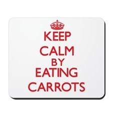 Keep calm by eating Carrots Mousepad