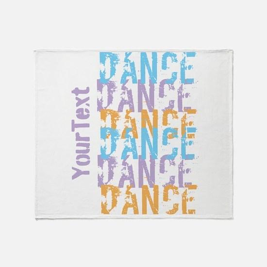 Customize DANCE DANCE DANCE Horiz. Throw Blanket