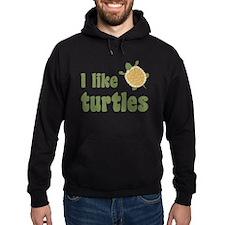 I Like Turtles Hoody