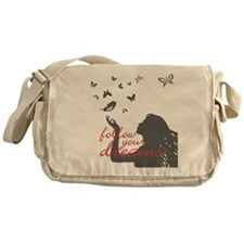 FOLLOW YOUR DREAMS Messenger Bag