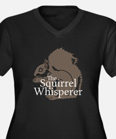 The Squirrel Whisperer Plus Size T-Shirt
