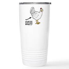 Guess What Chicken Butt Travel Mug