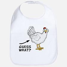 Guess What Chicken Butt Bib