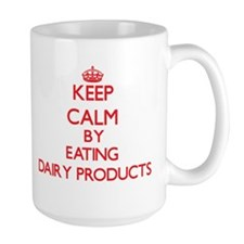 Keep calm by eating Dairy Products Mugs