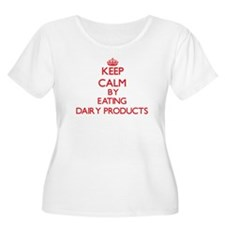 Keep calm by eating Dairy Products Plus Size T-Shi