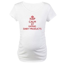 Keep calm by eating Dairy Products Shirt