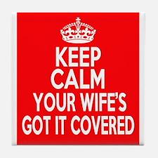 Keep Calm Wife Tile Coaster