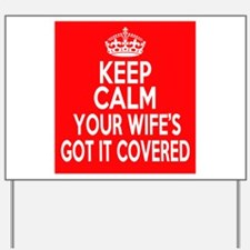 Keep Calm Wife Yard Sign