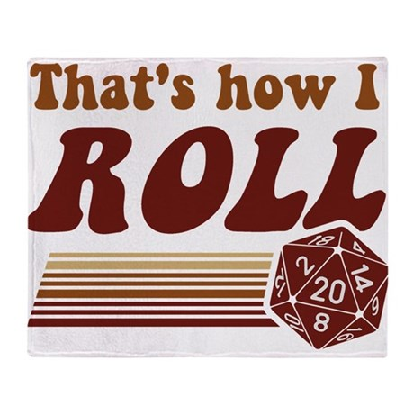 Thats How I Roll Fantasy Gaming d20 Dice Throw Bla