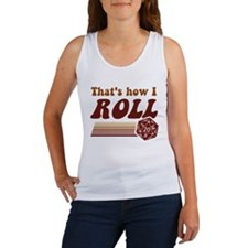 Thats How I Roll Fantasy Gaming d20 Dice Tank Top