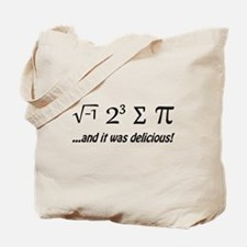 I Ate Some Pie and It Was Delicious Tote Bag