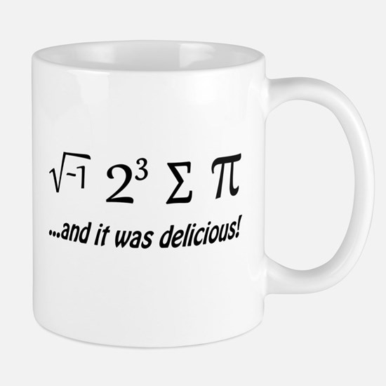 I Ate Some Pie and It Was Delicious Mugs