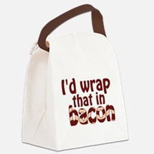 Id Wrap That In Bacon Canvas Lunch Bag