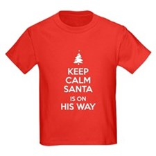Keep Calm Santa is on His Way T-Shirt