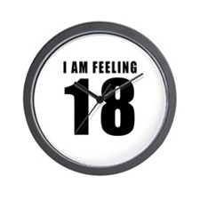 I am feeling 18 Wall Clock