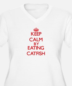 Keep calm by eating Catfish Plus Size T-Shirt