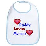 DADDY LOVES MOMMY Bib