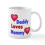 DADDY LOVES MOMMY Mugs