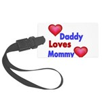 DADDY LOVES MOMMY Luggage Tag