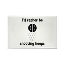 I'd Rather Be Shooting Hoops Rectangle Magnet
