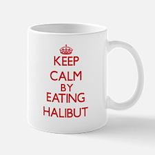 Keep calm by eating Halibut Mugs