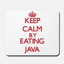Keep calm by eating Java Mousepad