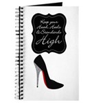 Keep your head , heels and standards high Journal