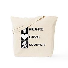 Peace Love Squatch Tote Bag