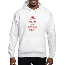 Keep calm by eating Meat Hoodie