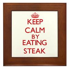 Keep calm by eating Steak Framed Tile
