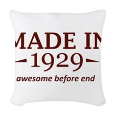 Made in 1929 Woven Throw Pillow