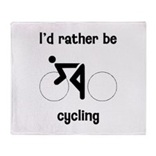 I'd Rather Be Cycling Throw Blanket