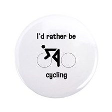 "I'd Rather Be Cycling 3.5"" Button"