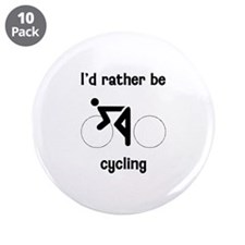 "I'd Rather Be Cycling 3.5"" Button (10 pack)"