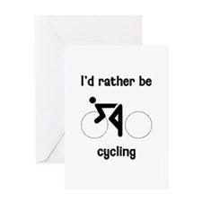 I'd Rather Be Cycling Greeting Card
