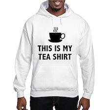 This Is My Tea Shirt Hoodie