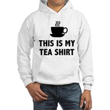 This Is My Tea Shirt Jumper Hoody