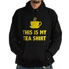 This Is My Tea Shirt Hoody