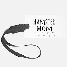 Hamster Mom Luggage Tag