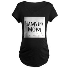 Hamster Mom Maternity T-Shirt