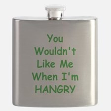 You Wouldn't Like Me When I'm Hangry Flask